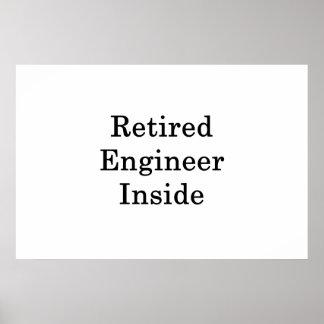 Retired Engineer Inside Poster