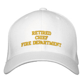 Retired Fire Chief Hat Embroidered Hats