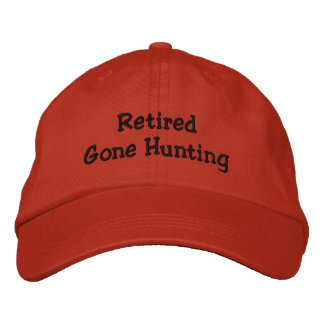 Retired Gone Hunting Embroidered Hat