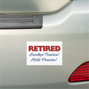 "/""GOODBYE TENSION AND HELLO PENSION/"" Vinyl Decal Sticker Car Window Bumper Funny"