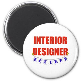 RETIRED INTERIOR DESIGNER 6 CM ROUND MAGNET