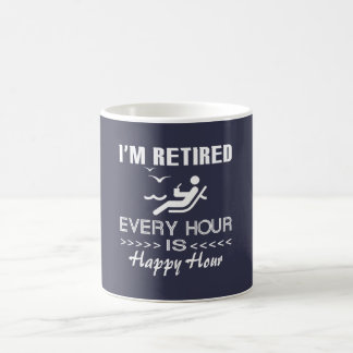 Retired is happy coffee mug