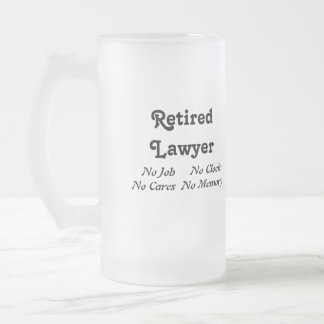 Retired Lawyer Frosted Glass Mug