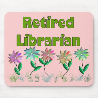 "Retired Librarian ""Spring Sensation"" Mouse Pad"