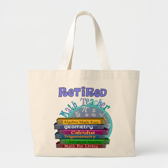 Retired Math Teacher Gifts Large Tote Bag