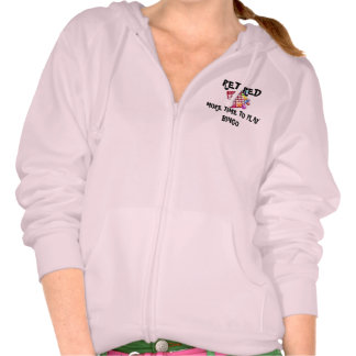 Retired: More Time to Play Bingo Hoodie