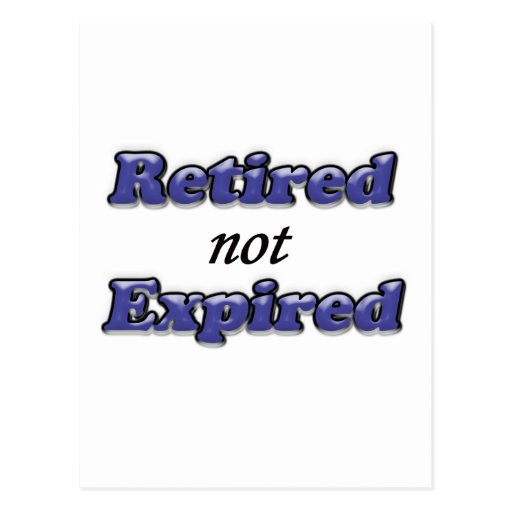 Retired not Expired Post Cards