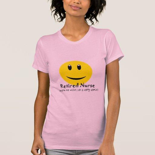 Retired Nurse HAPPY DANCE SMILEY Tshirts