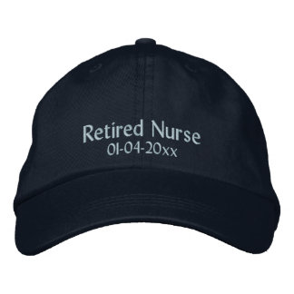 Retired Nurse-Personalize Date Embroidered Hat