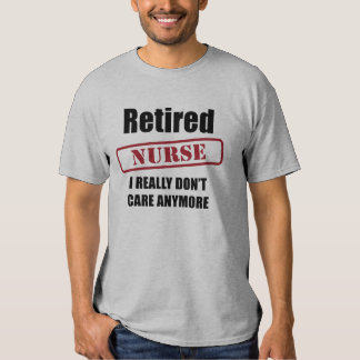 Retired Nurse (US spell) T Shirts