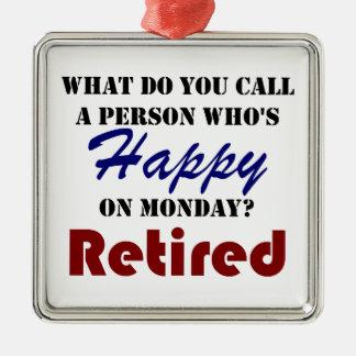 Retired On Monday Funny Retirement Retire Burn Metal Ornament