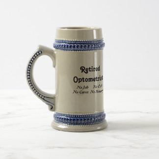 Retired Optometrist Beer Stein