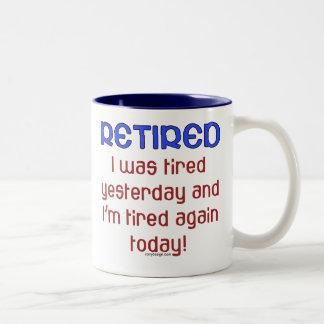 Retired or Tired? Two-Tone Mug
