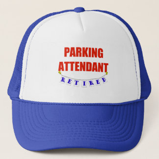 RETIRED PARKING ATTENDANT TRUCKER HAT