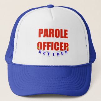 RETIRED PAROLE OFFICER TRUCKER HAT