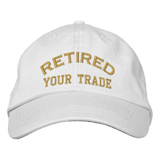 Retired Personalize it!  Embroidered Cap