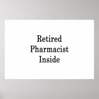 Retired Pharmacist Inside Poster