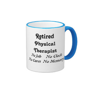 Retired Physical Therapist Ringer Mug