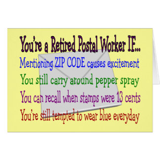 Retired Postal Worker--Funny T-Shirts and Gifts Greeting Card