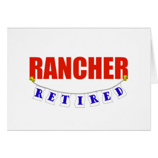 RETIRED RANCHER GREETING CARD