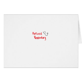 RETIRED RESPIRATORY THERAPIST GREETING CARDS