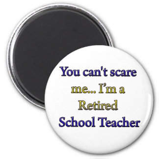 RETIRED SCHOOL TEACHER MAGNET