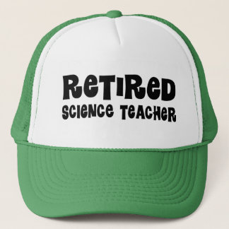 Retired Science Teacher Gift Trucker Hat