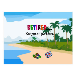 Retired...See you at the Beach Postcard