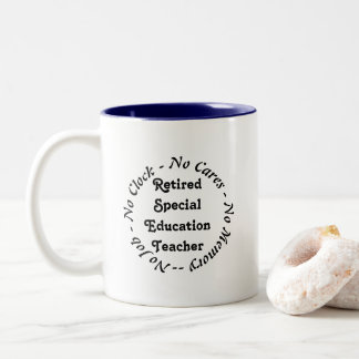 Retired Special Education Teacher Two-Tone Coffee Mug