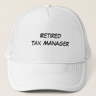 Retired Tax Manager Trucker Hat