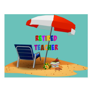 Retired Teacher, Beach Scene Theme Postcard
