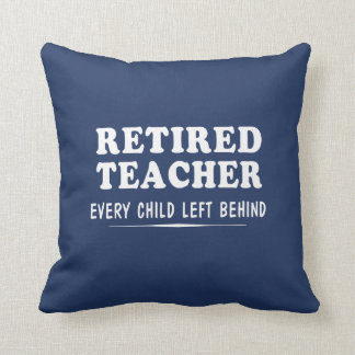 Retired Teacher Cushion