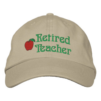 Retired Teacher Embroidered Hat