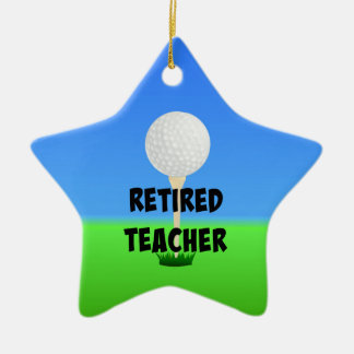 Retired Teacher - Golf Ball on Tee Ceramic Ornament