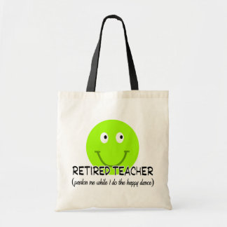 "Retired Teacher Green Smiley ""Happy Dance"" Gifts Tote Bag"