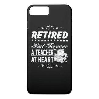Retired Teacher iPhone 7 Plus Case