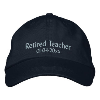 Retired Teacher-Personalize Date Embroidered Baseball Cap