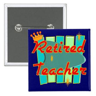 Retired Teacher RETRO SIGN Design Gifts 15 Cm Square Badge