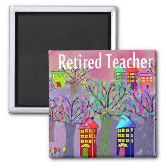 Retired Teacher VILLAGE SCENE Design Square Magnet