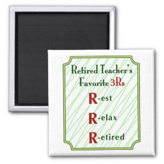 Retired Teachers Magnet: 3Rs - Square Magnet