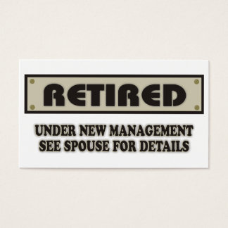 RETIRED. Under New Management. See Spouse Business Card
