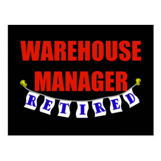 Retired Warehouse Manager Postcard