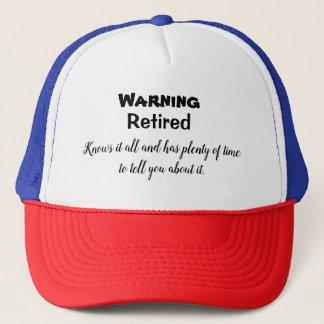 Retired Warning Trucker Hat