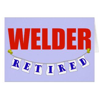 Retired Welder Card