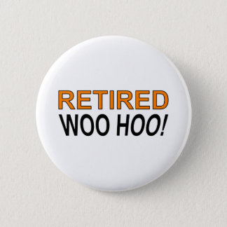 Retired Woo Hoo 6 Cm Round Badge