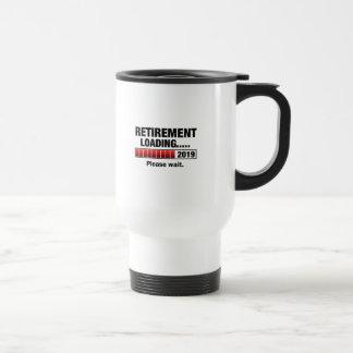 Retirement 2019 Loading Travel Mug