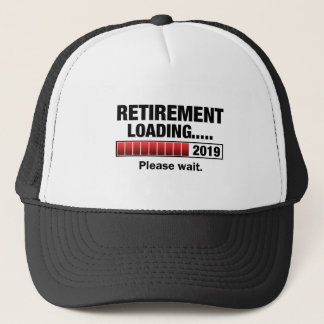 Retirement 2019 Loading Trucker Hat