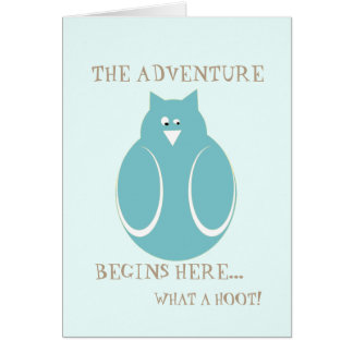 Retirement adventure begins here owl what a hoot! card