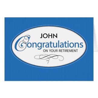 Retirement Congratulations Personalize Name, John, Greeting Card