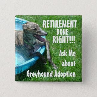 Retirement done right!!! 15 cm square badge